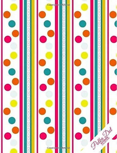 Polka Dot Notebook: Stripes Pattern Polka Dot Journal/Diary, Wide Ruled, 100 Pages, 8.5 x 11