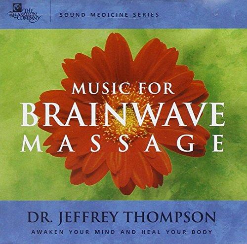 Sound Medicine (Sound Medicine: Music for Brainwave Massage)
