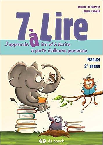 Lire en ligne 7 a Lire Manuel de l Eleve 7/8 Ans pdf ebook