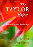 The Taylor Effect : Responding to A Secular Age, Ian Leask with Eoin Cassidy, Alan Kearns, Fainche Ryan and Mary Shanahan, 1443822639