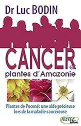 Cancer et plantes d'Amazonie