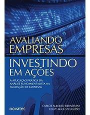 Avaliando Empresas, Investindo em Ações: a Aplicação Prática da Análise Fundamentalista na Avaliação de Empresas