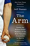eBooks - The Arm: Inside the Billion-Dollar Mystery of the Most Valuable Commodity in Sports