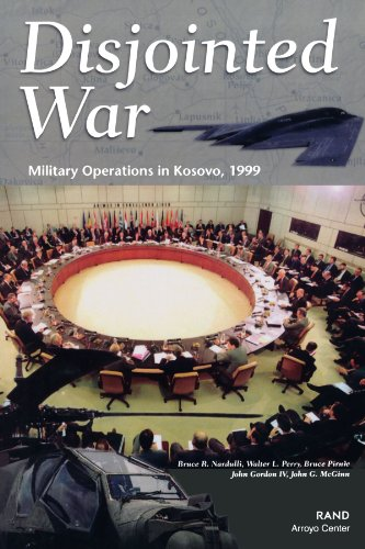 Disjointed War:Military Operations in Kosovo