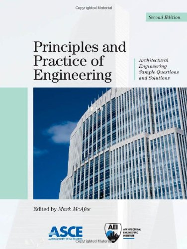 Principles and Practice of Engineering: Architectural Engineering Sample Questions and Solutions