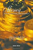 Money... It's Not Just for Rich People!, Janine Bolon, 1411643437