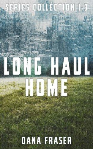 Long Haul Home Dana Fraser