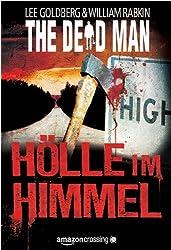 The Dead Man: Hölle im Himmel (The Dead Man Serie 3)