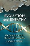 Evolution and Empathy, Milton E. Brener, 0786436654