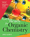 Get Ready for Organic Chemistry 2nd Edition