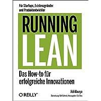 Running Lean - Das How-to für erfolgreiche Innovationen