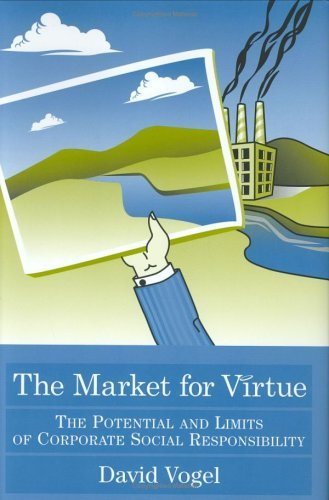 Download Market for Virtue : The Potential And Limits of Corporate Social Responsibility pdf epub