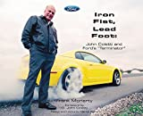 img - for Iron Fist, Lead Foot: John Coletti and Ford's