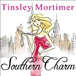 Southern Charm: A Novel | Tinsley Mortimer