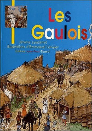 Lire en ligne Les Gaulois - Broche-4 epub pdf