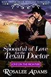 A Spoonful of Love for the Texan Doctor