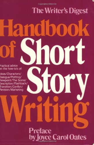 Pdf Reference Writer's Digest Handbook of Short Story Writing (Vol 1)