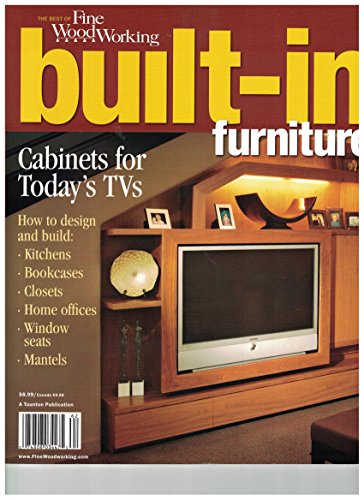 Fine Woodworking Built-In Furniture 2006 Cabinets for today's TV's, Kitchens, Bookcases
