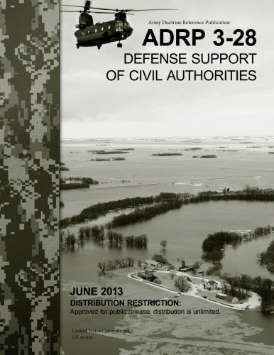 Download Army Doctrine Reference Publication ADRP 3-28 Defense Support of Civil Authorities June 2013 pdf epub