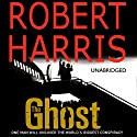 The Ghost Audiobook by Robert Harris Narrated by Michael Jayston