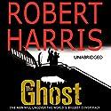 The Ghost Hörbuch von Robert Harris Gesprochen von: Michael Jayston