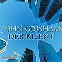 Der Klient Hörbuch von John Grisham Gesprochen von: Charles Brauer