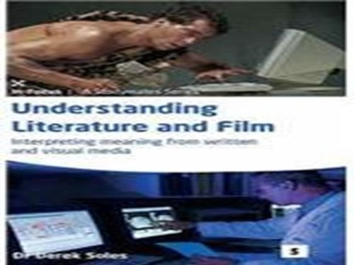 Understanding Literature and Film: Interpreting Meaning from Written and Visual Media (Studymates in Focus)