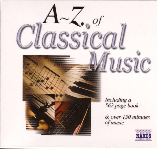 ... A To Z Of Classical Music (The.