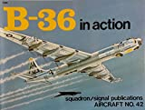 img - for B-36 Peacemaker in action - Aircraft No. 42 book / textbook / text book