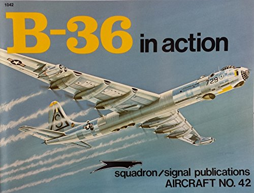 B-36 Peacemaker in action - Aircraft No. 42