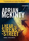 img - for I Hear the Sirens in the Street: A Detective Sean Duffy Novel (The Troubles Trilogy, Book 2) book / textbook / text book