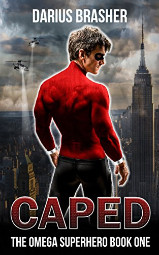 Caped: The Omega Superhero Book One by [Brasher, Darius]