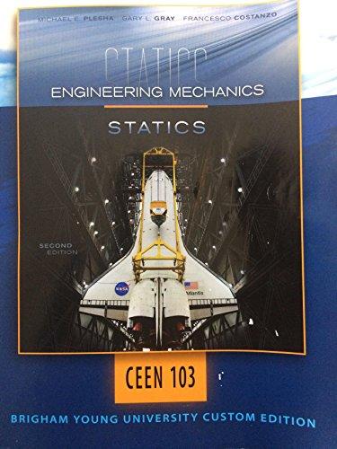 Engineering Mechanics Statics CE EN 103 BYU Custom (2013)