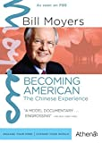 Bill Moyers: Becoming American - The Chinese Experience by Athena