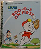 img - for Casper and Friends: Boo-o-s on First (Little Golden Book) book / textbook / text book