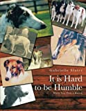 It Is Hard to Be Humble, Gabrielle Slater, 1481780042