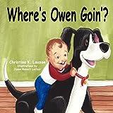 Where's Owen Goin'?