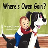 Where's Owen Goin'?, Christi Lauzon, 1608605434