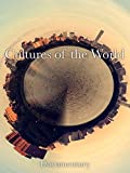 Cultures of The World Documentary