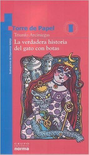 La Verdadera Historia Del Gato Con Botas Torre De Papel Spanish