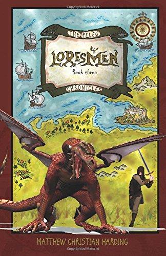 Loresmen: The Peleg Chronicles, book three (Volume 3)