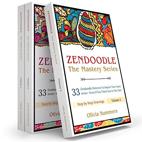 Zendoodle Box Set: 99 Zendoodle Patterns to Inspire Your Inner Artist--Even if You Think You're Not One! (Zendoodle Mastery Series, 3 Books in 1) por Olivia Summers