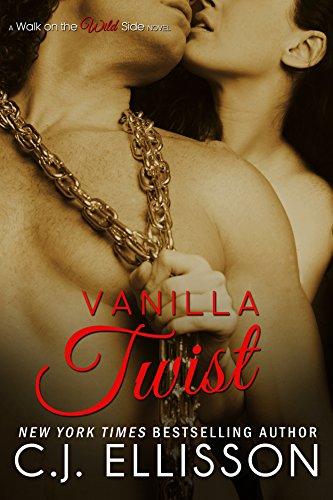 Vanilla Twist: Heather & Tony (Walk on the Wild Side Book (Vanilla Twist)