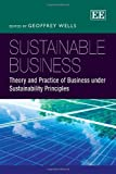 img - for Sustainable Business: Theory and Practice of Business Under Sustainability Principles book / textbook / text book