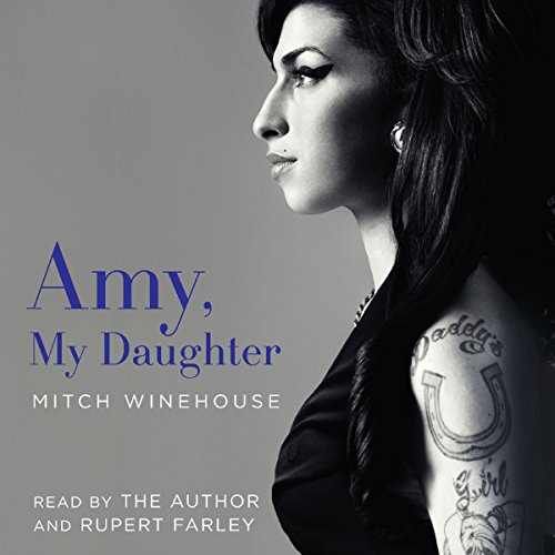 Amy, My Daughter Audiobook [Free Download by Trial] thumbnail