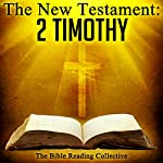 The New Testament: 2 Timothy |  The New Testament