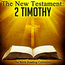 The New Testament: 2 Timothy Audiobook by  The New Testament Narrated by  The Bible Reading Collective