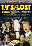 TV's Lost Shows: Family & Comedy - Collector's Edition
