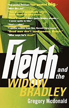 Fletch and the Widow Bradley by [Mcdonald, Gregory]