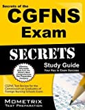 [(Secrets of the CGFNS Exam Study Guide: CGFNS Test Review for the Commission on Graduates of Foreign Nursing Schools Exam)] [Author: Mometrix Media LLC] published on (February, 2015)